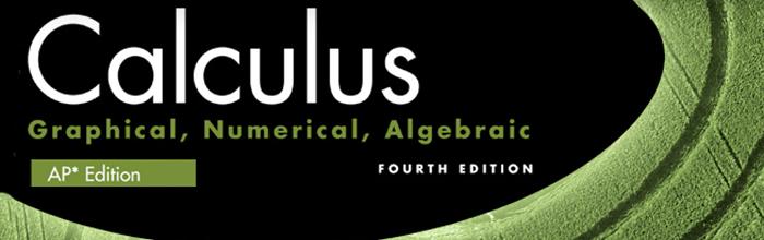 Finney, Demana, Waits, Kennedy Calculus: Graphing, Numerical, Algebraic 4th Edition Homeschool Bundle